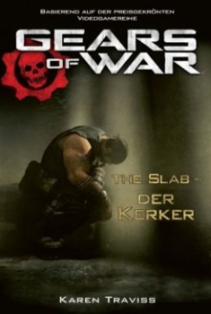 Gears of War: The Slab - Der Kerker